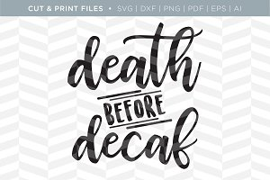Death & Decaf SVG Cut/Print Files