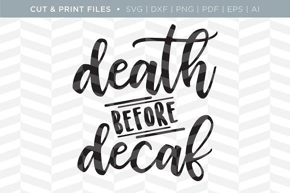 Death Decaf SVG Cut Print Files