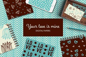 Your Love Is Mine - Patterns