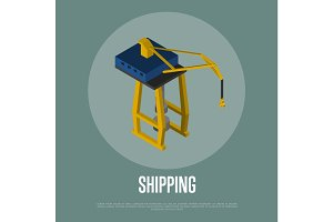 Shipping isometric banner with freight crane