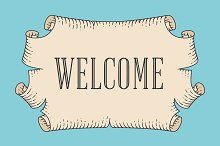 Greeting card with old vintage ancient scroll and word Welcome