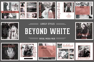 BEYOND WHITE Social Media Pack