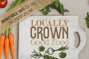 Locally Grown Good Food cut file