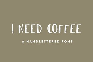 I Need Coffee Font