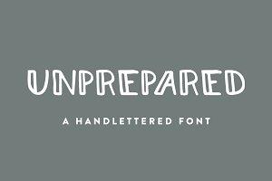 Unprepared - Hand Lettered Font