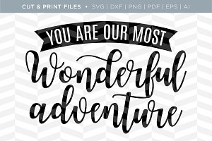 Adventure SVG Cut/Print Files
