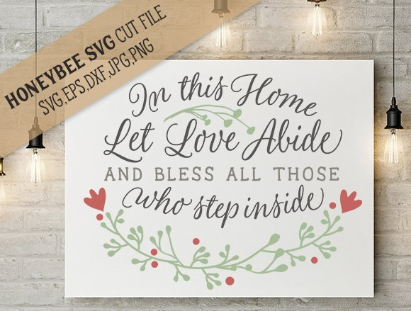 In This Home Love Abide cut file