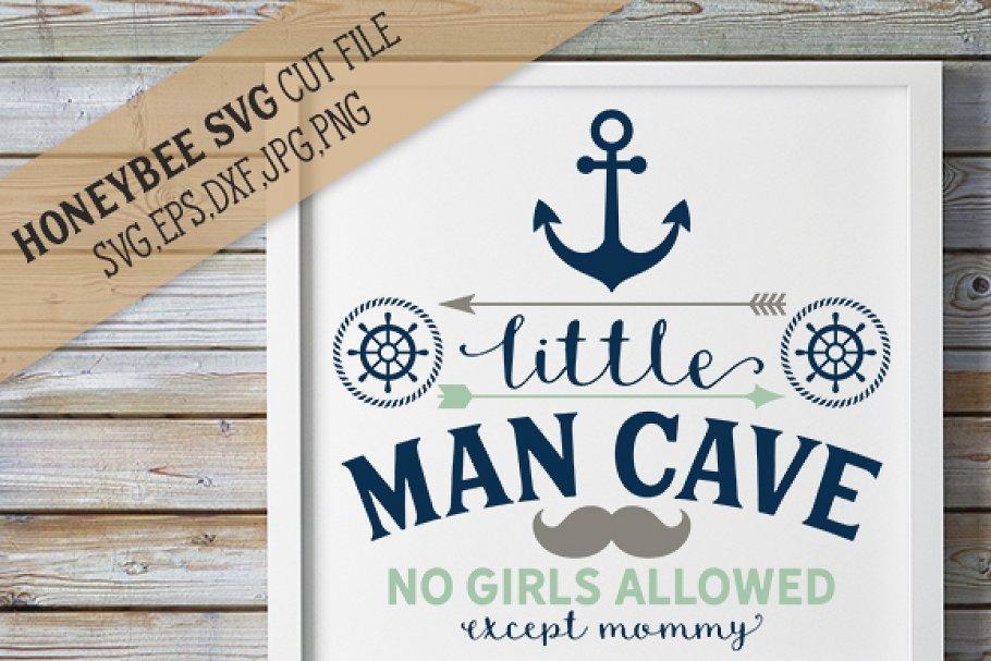 Little Man Cave Cut File Creative Daddy