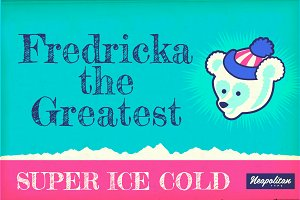 Fredericka the Greatest