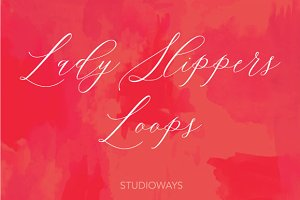 Lady Slippers Loops 30% OFF!