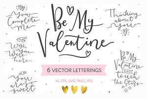 Be My Valentine, 6 letterings