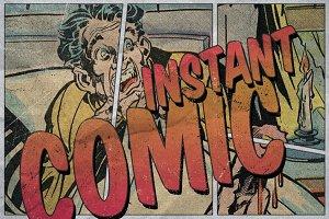 Instant Comic!