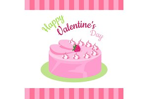 Happy Valentines Day Cake with Strawberries Isolated.