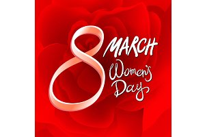 8 march womens day. red rose