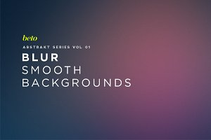 Blur - Smooth Backgrounds