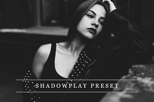 Shadowplay - Lightroom preset