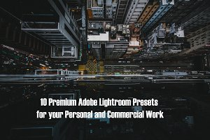 10 PREMIUM LIGHTROOM PRESETS