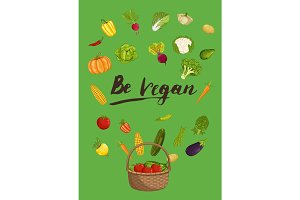 Be vegan concept with vegetable