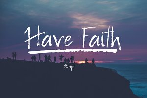 Have Faith Script