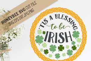 'Tis a Blessing to be Irish cut file