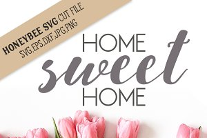 Home Sweet Home cut file