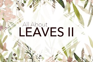 All About Leaves 2 - Watercolor