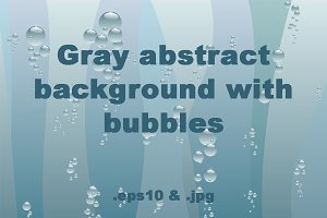 Gray background with bubbles