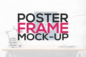 Poster Frame Mock-Ups