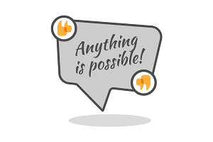 Anything is possible motivational poster in abstract frame with quotes.