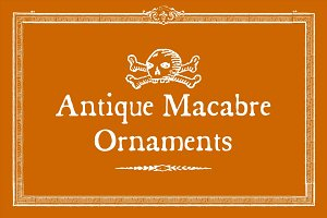 Antique Macabre Ornaments