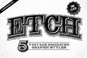 Etch Vintage Graphic Styles