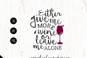 Give me More Wine Cutting File