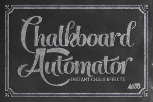 Chalkboard Automator - Chalk Effects