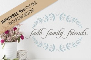 Faith Family Friends Branch cut file