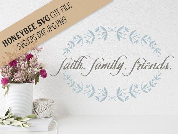 Faith Family Friends Branch Cut File