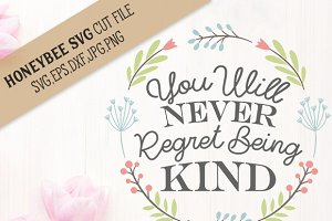 Never Regret Being Kind cut file