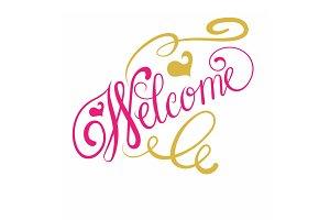 Welcome calligraphy. Vector Art