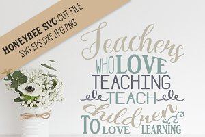 Teachers who Love Teaching cut file