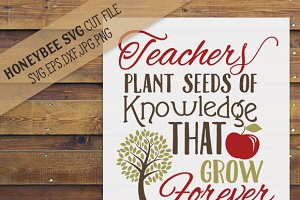 Teachers Plant Seeds cut file