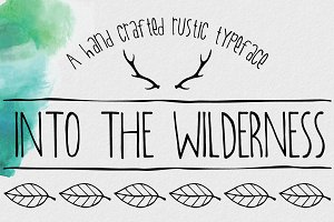 Into The Wilderness: An Organic Font