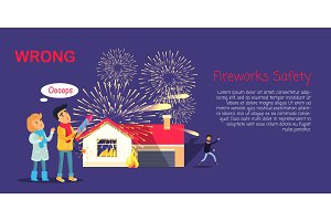 Fireworks Safety, Wrong Usage of Pyrotechnics