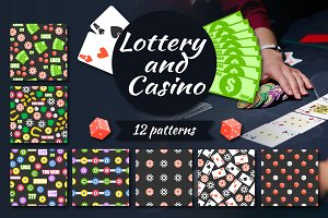 Lottery and Casino. 12 patterns.