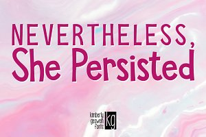 KG She Persisted Font