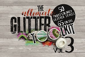 The ultimate Glitter Toolkit Vol. 3
