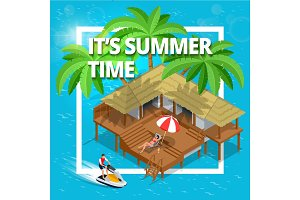 Its Summer Time or Summer vacation concept. Vector background Flat 3d vector isometric illustration wallpaper, fun, party, background, vector, sky, picture, art, image, design, travel, poster, event