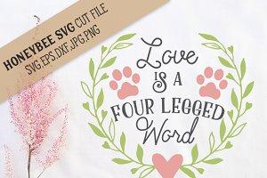 Love is a Four Legged Word cut file