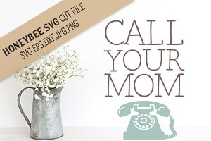 Call Your Mom cut file