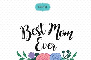 Best Mom Ever SVG file