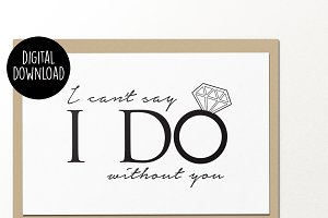 Can't say I do wedding printable