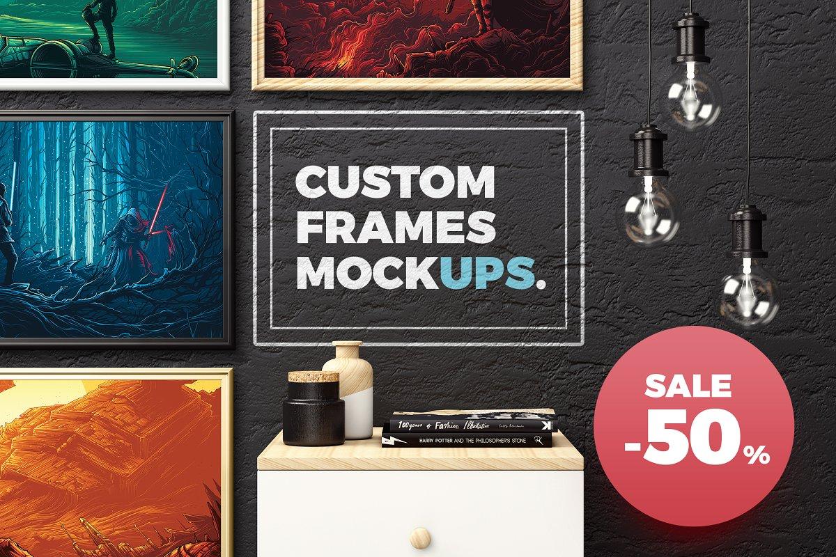 50% OFF. Custom Frames Mockups
